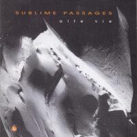 Sublime Passage 2002