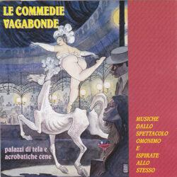 A .Testa, G. Grieco, M. Boccolari Cactus Le Commedie vagabonde.Polygram 1998