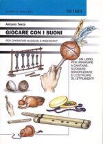 Libro - Giocare con i suoni BMG Ricordi 2000